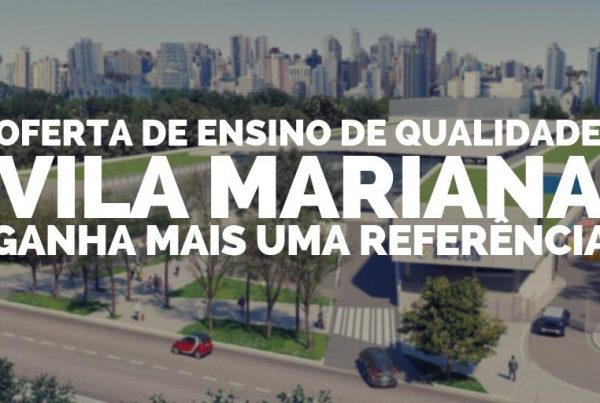 Oferta de ensino de qualidade Vila Mariana ganha mais uma referência